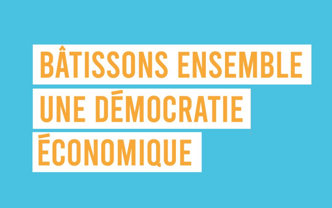 Bâtissons ensemble une DEMOCRATIE ECONOMIQUE